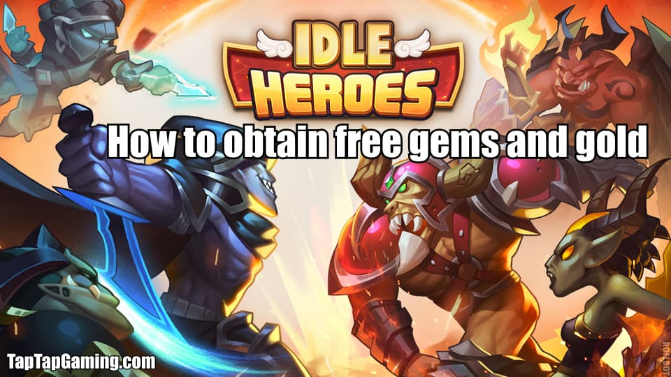 how to obtain free gold and gems in idle heroes